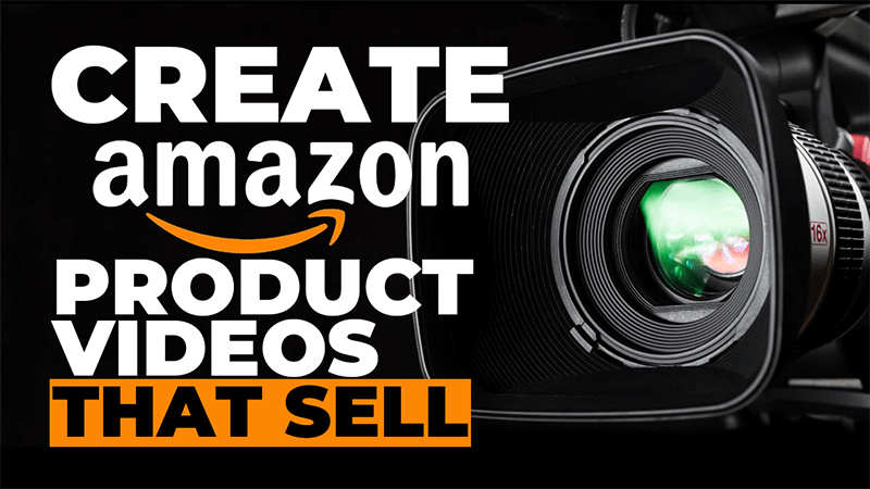 Create Amazon Product Videos That Sell & Convert