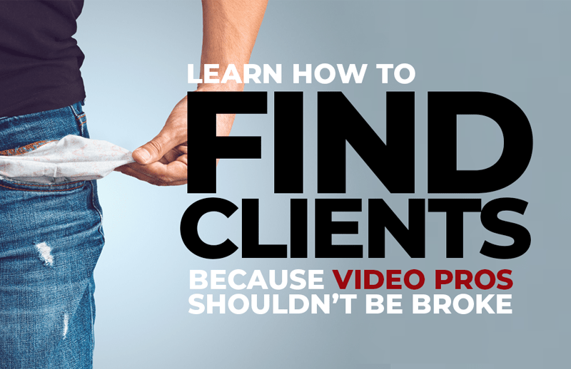 How To Get Clients For Your Video Production Company