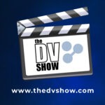The DV Show Podcast